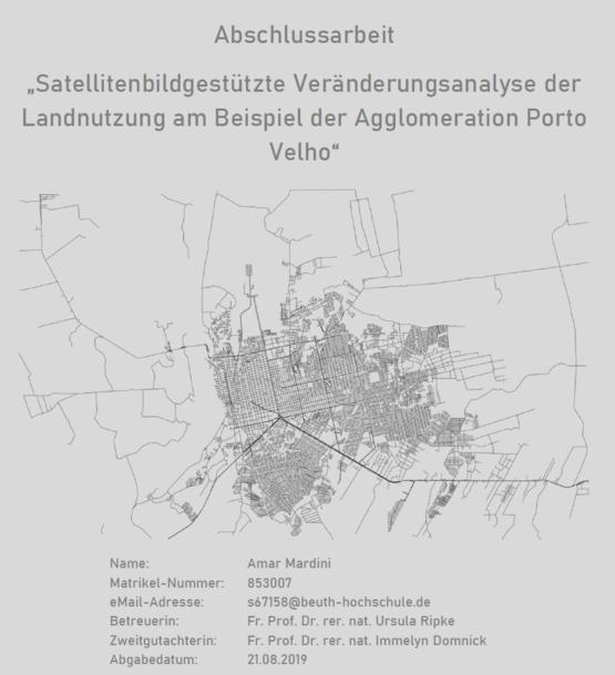 Präsentation: Satellitenbildgestützte Veränderungsanalyse der Landnutzung am Beispiel der Agglomeration Porto Velho