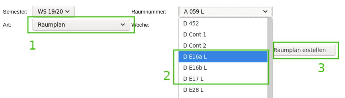 """""""Raumplan"""" auswählen, dann die Raumnummer (D E16a oder D E16b oder D E17), ggf. die Kalenderwoche, dann """"Raumplan erstellen""""."""